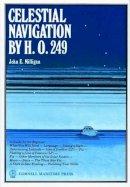 Milligan, John E. - Celestial Navigation by H.O. 249 - 9780870331916 - V9780870331916