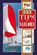 Gunkel, F - 333 Tips for Sailors - 9780870336379 - V9780870336379