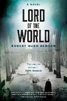 Robert Hugh Benson - Lord of the World: A Novel - 9780870612985 - V9780870612985