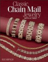 Ripsch, Sue - Classic Chain Mail Jewelry with a Twist - 9780871164834 - V9780871164834