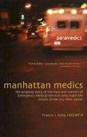 Rella, Francis J. - Manhattan Medics - 9780871272584 - V9780871272584