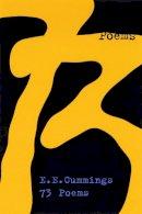Cummings, E. E. - 73 Poems - 9780871401830 - V9780871401830