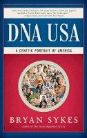 Sykes, Bryan - DNA USA: A Genetic Portrait of America - 9780871403582 - V9780871403582