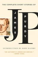 Purdy, James - Complete Short Stories of James Purdy - 9780871407757 - V9780871407757