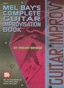 Bredice, Vincent - Complete Guitar Improvisation Book - 9780871666635 - V9780871666635