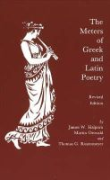 Halporn, James W.; Ostwald, Martin; Rosenmeyer, Thomas G. - The Meters of Greek and Latin Poetry - 9780872202436 - V9780872202436