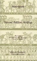 Machiavelli, Niccolo - Selected Political Writings - 9780872202474 - V9780872202474