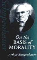 Schopenhauer, Arthur; Payne, Eric F.J. - On the Basis of Morality - 9780872204423 - V9780872204423