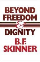 Skinner, B. F. - Beyond Freedom & Dignity - 9780872206274 - V9780872206274