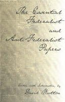 Wooton, David - The Essential Federalist and Anti-Federalist Papers - 9780872206557 - V9780872206557