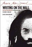 - Writing on the Wall: Selected Prison Writings of Mumia Abu-Jamal (City Lights Open Media) - 9780872866751 - V9780872866751