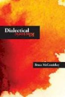Mccomiskey, Bruce - Dialectical Rhetoric - 9780874219814 - V9780874219814