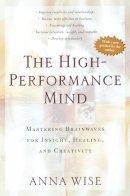 Wise, Anna - High Performance Mind - 9780874778502 - V9780874778502