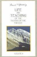 Baird T. Spalding - Life and Teaching of the Masters of the Far East, Vol. 6 - 9780875166988 - V9780875166988