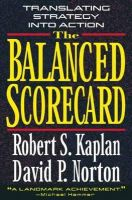Kaplan, Robert S., Norton, David P. - The Balanced Scorecard: Translating Strategy into Action - 9780875846514 - V9780875846514