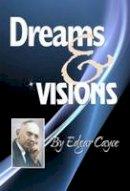 Cayce, Edgar - Dreams and Visions - 9780876045466 - V9780876045466