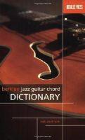 Peckham, Rick - BERKLEE JAZZ GUITAR CHORD    DICTIONARY - 9780876390795 - V9780876390795
