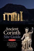 Sanders, Guy D. R., Palinkas, Jennifer, Tzonou-Herbst, Ioulia, Herbst, James - Ancient Corinth: Site Guide (7th ed.) - 9780876616611 - V9780876616611