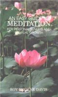 Davis, Roy Eugene - An Easy Guide to Meditation - 9780877072447 - V9780877072447