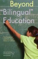 Gershberg, Alec Ian - Beyond Bilingual Education: New Immigrants and Public School Policies in California (Urban Institute Press) - 9780877667230 - V9780877667230