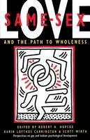 Hopcke, Robert H. - Same-Sex Love: And the Path to Wholeness - 9780877736516 - V9780877736516