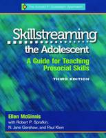 Dr. Ellen McGinnis - Skillstreaming the Adolescent: A Guide for Teaching Prosocial Skills, 3rd Edition (with CD) - 9780878226535 - V9780878226535