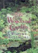 Gillmore, Robert - The Woodland Garden - 9780878339242 - V9780878339242