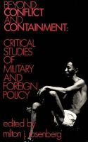 Milton J. Rosenberg - Beyond Conflict and Containment: Critical Studies of Military and Foreign Policy - 9780878550388 - KEX0089065
