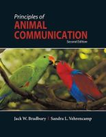 Jack W. Bradbury, Sandra L. Vehrencamp - Principles of Animal Communication, Second Edition - 9780878930456 - V9780878930456