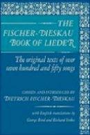 Fischer-Dieskau, Dietrich - The Fischer-Dieskau Book of Lieder - 9780879100049 - V9780879100049