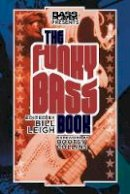 - Bass Player Presents The Funky Bass Book - 9780879309947 - 9780879309947