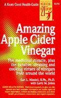 Mindell, Earl - Amazing Apple Cider Vinegar - 9780879837761 - V9780879837761