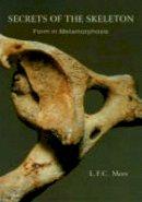 Mees, L.F.C. - Secrets of the Skeleton - 9780880100878 - V9780880100878