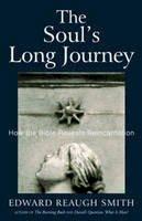 Smith, Edward Reaugh - The Soul's Long Journey - 9780880105354 - V9780880105354