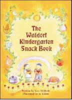 Hildreth, Lisa - Waldorf Kindergarten Snack Book - 9780880105637 - V9780880105637