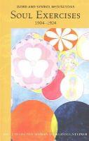 Steiner, Rudolf - Soul Exercises: Word and Symbol Meditations 1904-1924 (Collected Works of Rudolf Steiner) - 9780880106283 - V9780880106283