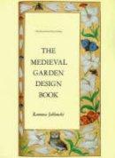 Jablonski, Ramona - Medieval Garden Design Book - 9780880450119 - V9780880450119