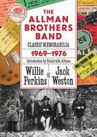 Perkins, Willie; Weston, Jack - The Allman Brothers Band Classic Memorabilia 1969-1976 - 9780881465471 - V9780881465471