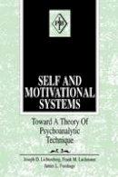Lichtenberg, Joseph D.; Lachmann, Frank M.; Fosshage, James L. - Self & Motivational Systems - 9780881633597 - V9780881633597