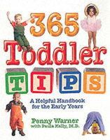 Penny Warner, Paula Kelly - 365 Toddler Tips: A Helpful Handbook for the Early Years - 9780881664645 - KNW0010527