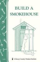 Epstein, Ed - Build a Smokehouse - 9780882662954 - V9780882662954