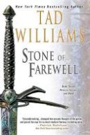 Williams, Tad - Stone of Farewell (Memory, Sorrow, and Thorn, Book 2) - 9780886774806 - V9780886774806