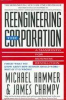 Hammer, Michael, Champy, James - Reengineering the Corporation:  A Manifesto for Business Revolution - 9780887306877 - KST0018741