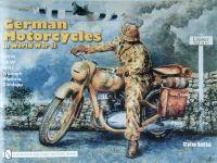 Stefan Knittel - German Motorcycles in World War II: Bmw, Dkw, Nsu, Triumph, Viktoria, Zundapp - 9780887402050 - V9780887402050