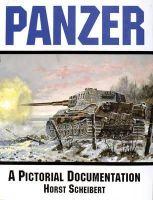 Scheibert, Horst, Scherbert, Horst, Guderian, Heinz - Panzer- A Pictorial Documentation of the German Battle Tanks of World War II - 9780887402074 - V9780887402074