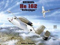 Heinz J. Nowarra - Heinkel He 162: (Schiffer Military History) - 9780887404788 - V9780887404788
