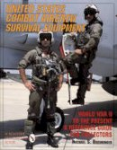 Michael S. Breuninger - United States Combat Aircrew Survival Equipment World War II to the Present: A Reference Guide for Collectors (Schiffer Military/Aviation History) - 9780887407918 - V9780887407918
