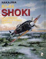 Richard M. Beuschel - Nakajima Ki-44 Shoki in Japanese Army Air Force Service (Schiffer military/aviation history) - 9780887409141 - V9780887409141