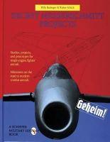 Walter Schick, Willy Radinger - Secret Messerschmitt Projects - 9780887409264 - V9780887409264