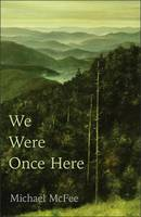 McFee, Michael - We Were Once Here - 9780887486203 - V9780887486203